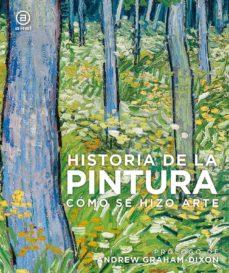 Viamistica.es Historia De La Pintura: Como Se Hizo Arte Image