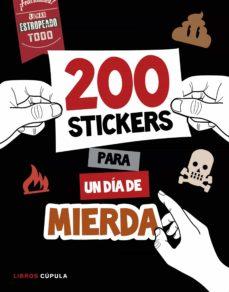 Descarga gratuita de libros de amazon kindle. 200 STICKERS PARA UN DIA DE MIERDA (Literatura española)
