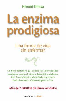 Ojpa.es La Enzima Prodigiosa: Una Forma De Vida Sin Enfermar Image