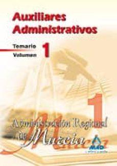 Geekmag.es Auxiliares Administrativos De La Administracion Regional De Murci A. Temario (Vol. I) Image