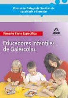 Enmarchaporlobasico.es Consorcio Galego De Servizos De Igualdade E Benestar. Educadores Infantiles De Galescolas. Temario Parte Especifica Image