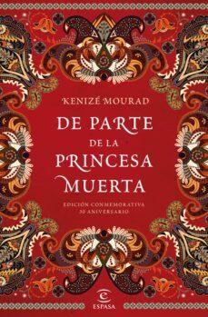 Descargar enlaces de ebooks DE PARTE DE LA PRINCESA MUERTA 9788467049275 FB2 DJVU iBook