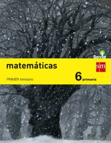 matemáticas 6º educacion primaria trimestral savia ed 2015-9788467575675