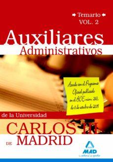 auxiliares administrativos de la universidad carlos iii de madrid . temario volumen 2-9788467628975