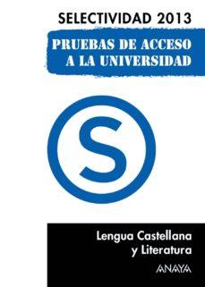 Geekmag.es Lengua Castellana Y Literaturra. Selectividad 2013 Image