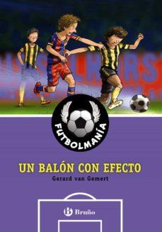 futbolmania. un balon con efecto-gerard van gemert-9788469603475