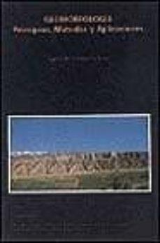 geomorfologia: principios, metodos y aplicaciones-javier pedraza gilsanz-9788472070875