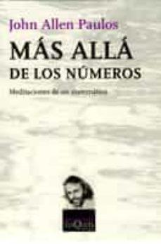 mas alla de los numeros: meditaciones de un matematico-john allen paulos-9788472236875