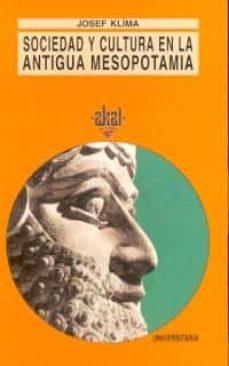 sociedad y cultura en la antigua mesopotamia (2ª ed.)-josef klima-9788473395175