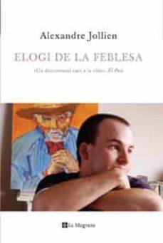 Valentifaineros20015.es Elogi De La Feblesa Image