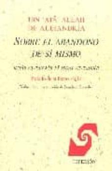 sobre el abandono de si mismo iniciacion al sufismo sadili-9788475174075