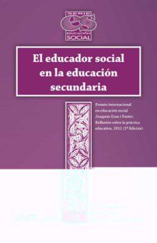 el educador social en la educacion secundaria-rut barranco barroso-maria diaz garcia-9788476429075