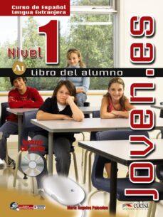 joven.es (nivel 1) (libro del alumno)-maria angeles palomino-9788477115175