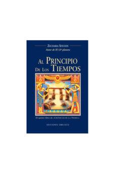 al principio de los tiempos: el quinto libro de cronicas de la ti erra-zecharia sitchin-9788477209775