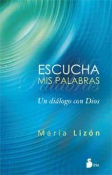 escucha mis palabras (ebook)-maria lizon-9788478087075