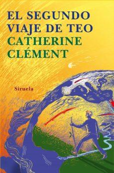 el segundo viaje de teo-catherine clement-9788478449675