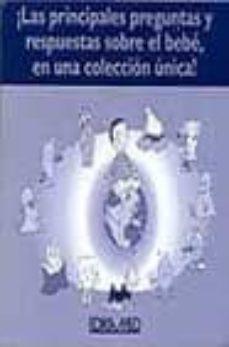 Javiercoterillo.es ¡Las Principales Preguntas Y Respuestas Sobre El Bebe, En Una Col Eccion Unica! (10 Vols.) Image