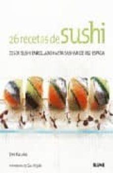 Chapultepecuno.mx 26 Recetas De Sushi: El Pequeño Libro Del Buen Gusto (2ª Ed.) Image