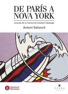 de parís a nova york-antoni gelonch-9788483301975