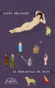 ¿Es legal descargar libros de epub bud? LA BIBLIOTECA DE AGUA PDB MOBI 9788483932575 (Spanish Edition)