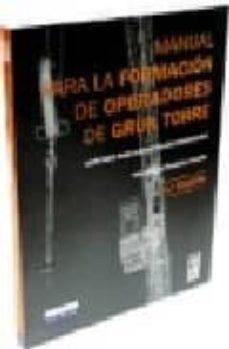 Inciertagloria.es Manual Para La Formacion De Operadores De Grua Torre (6ª Ed.) Image