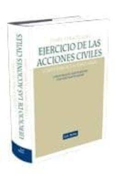 Carreracentenariometro.es Teoria Y Practica Del Ejercicio De Las Acciones Civiles: Comentar Ios Y Formularios Image