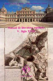 siglo xviii (manual de literatura española, t. v)-felipe b. pedraza jimenez-milagros rodriguez caceres-9788485511075