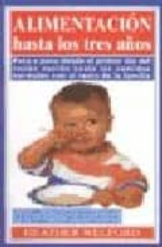 Ebook para descargar ipod touch ALIMENTACION HASTA LOS TRES AÑOS (Spanish Edition) 9788486193775 de HEATHER WELFORD PDF CHM iBook