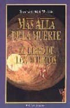 mas alla de la muerte; el libro de los muertos-samael aun weor-9788488625175