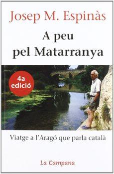 a peu pel matarranya (3ª ed.)-josep m. espinas-9788488791375