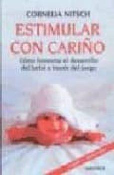 estimular con cariño-cornelia nitsch-9788489778375