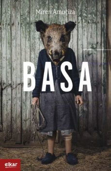 Los mejores ebooks de descarga gratuita. BASA (XX. IGARTZA SARIA) 9788490279175 de MIREN AMURIZA PLAZA (Spanish Edition)