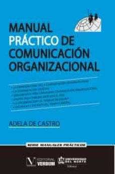 manual práctico de comunicación organizacional-adela de castro-9788490743775