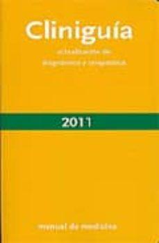 Lofficielhommes.es Cliniguia 2011: Actualizacion De Diagnostico Y Terapeutica (6ª Ed Image