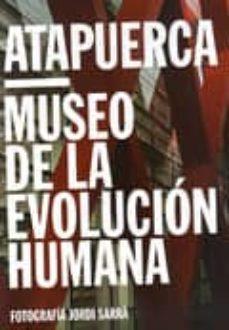 Upgrade6a.es Atapuerca: Museo De La Evolucion Image