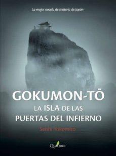 gokumon-to: la isla de las puertas del infierno (serie kosuke kin daichi 2)-seishi yokomizo-9788494285875