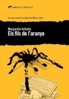 Libros online para descargar en pdf. ELS FILS DE L ARANYA de MARGARIDA ARITZETA