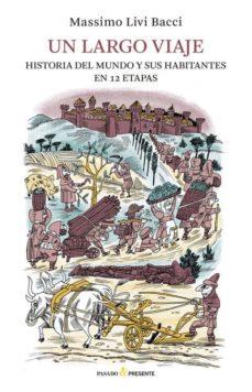 Costosdelaimpunidad.mx Un Largo Viaje: Historia Del Mundo Y Sus Habitantes En 12 Etapas Image
