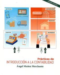 practicas de introduccion a la contabilidad (3ª ed)-angel muñoz merchante-9788494698675