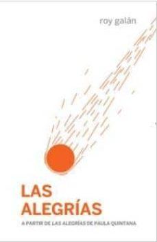 Descargar libros gratis en línea en formato pdf. LAS ALEGRIAS (Spanish Edition)