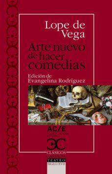 Descarga gratuita de publicaciones de libros. ARTE NUEVO DE HACER COMEDIAS