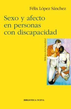 sexo y afecto en personas con discapacidad-felix lopez sanchez-9788497420075