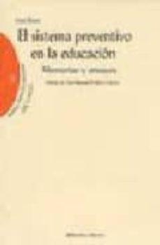 el sistema preventivo en la educacion: memorias y ensayos-juan bosco-9788497421775