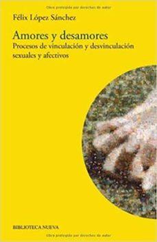 Bressoamisuradi.it Amores Y Desamores: Procesos De Vinculacion Y Desvinculacion Sexu Ales Y Afectivos Image