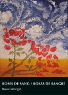Descarga gratuita de libro mp3. ROSES DE SANG-ROSAS DE SANGRE 9788497433075