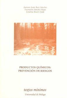 Ebook de descarga gratuita para móvil. PRODUCTOS QUIMICOS: PREVENCION DE RIESGOS en español PDF 9788497471275