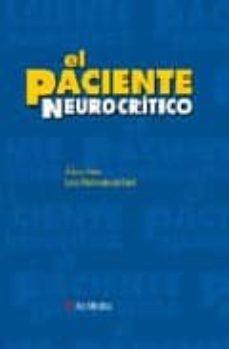 Descargas gratuitas de libros electrónicos para teléfonos móviles EL PACIENTE NEUROCRITICO 9788497510875 de LUIS MARRUECOS SANT, ALVAR NET