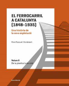 Costosdelaimpunidad.mx El Ferrocarril A Catalunya. 1848-1935 (Vol. Ii - De La Plenitud A La Crisi) Image