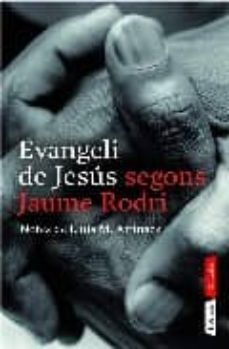 Bressoamisuradi.it Evangeli De Jesus Segons Jaume Rodri Image