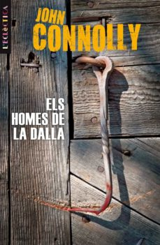 Descargar libros de italiano gratis. ELS HOMES DE LA DALLA de JOHN CONNOLLY DJVU FB2 PDF 9788498244175